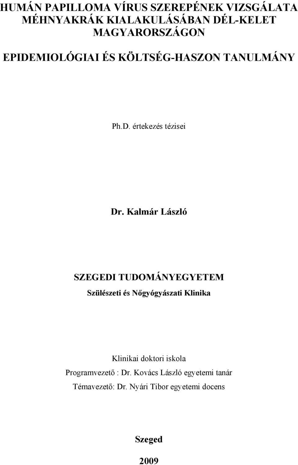 condyloma nőknél az a giardiasis patogenezisében